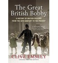 The Great British Bobby - Professor Clive Emsley