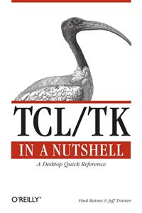 Tcl/Tk in a Nutshell - Paul Raines,Jeff Tranter