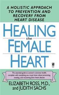 Healing The Female Heart - Elizabeth Ross