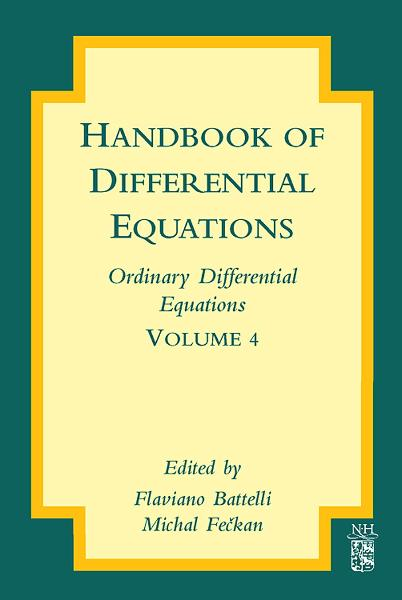 Handbook of Differential Equations: Ordinary Differential Equations: Ordinary Differential Equations - North Holland