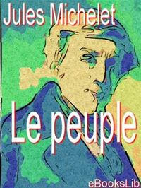 Le Peuple - Jules Michelet