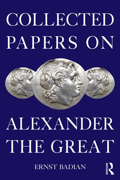 Collected Papers on Alexander the Great - Routledge