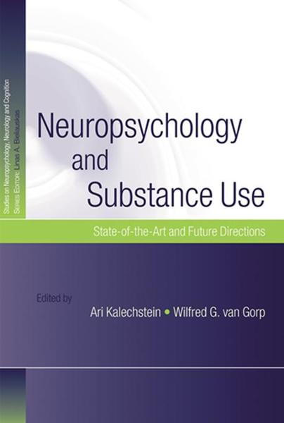 Neuropsychology and Substance Use - Psychology Press