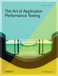 The Art of Application Performance Testing - Ian Molyneaux