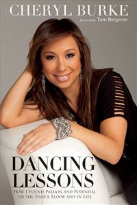 Dancing Lessons: How I Found Passion and Potential on the Dance Floor and in Life - Cheryl Burke