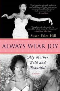 Always Wear Joy - Susan Fales-Hill