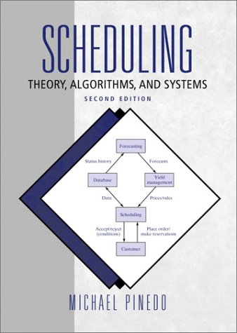 Scheduling: Theory, Algorithms, and Systems (2nd Edition) - Michael Pinedo