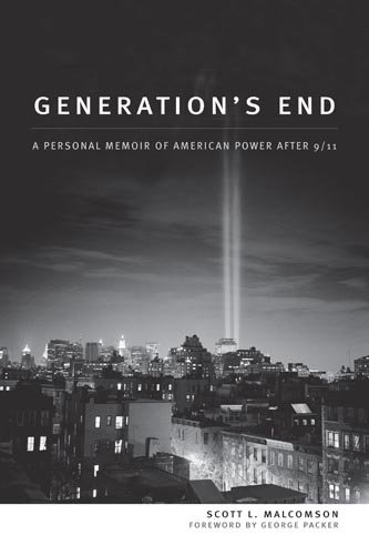 Generation's End: A Personal Memoir of American Power After 9/11 - Scott L. Malcomson