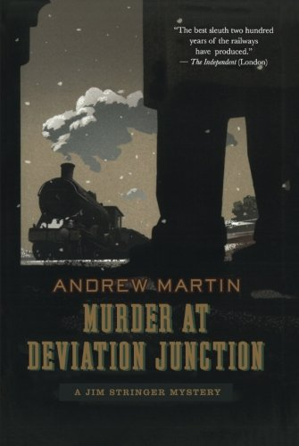 Murder at Deviation Junction: A Jim Stringer Mystery - Andrew Martin