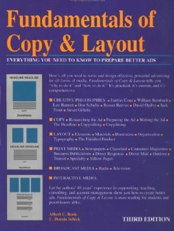Fundamentals of Copy and Layout: Everything You Need to Know to Prepare Better Ads - Albert C. Book; C.Dennis Schick