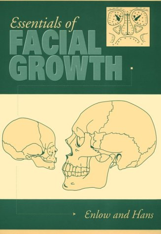 Essentials of Facial Growth, 1e - Donald H. Enlow MS PhD; Mark G. Hans DDS MSD