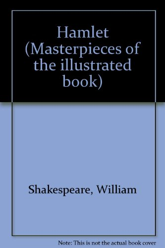 Hamlet (Masterpieces of the illustrated book) - William Shakespeare