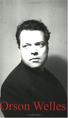 Orson Welles (Haus Publishing - Life  & Times) - Ben Walters