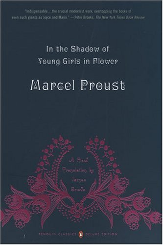 In the Shadow of Young Girls in Flower: In Search of Lost Time, Vol. 2 (Penguin Classics Deluxe Edition) - Marcel Proust