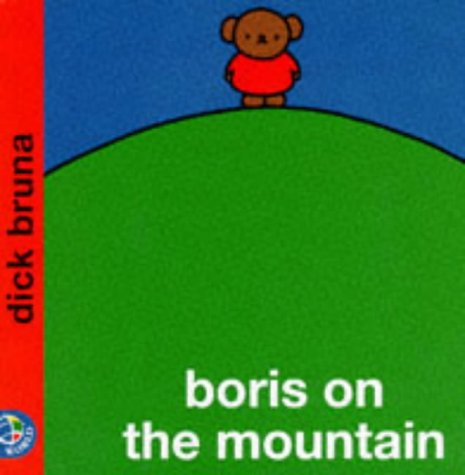 Boris on the Mountain (Miffy's Library) - Dick Bruna