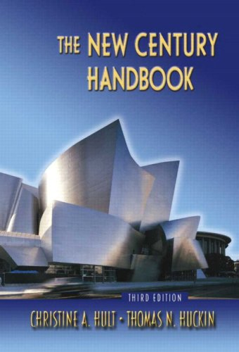 The New Century Handbook, Third Edition - Christine A. Hult; Thomas N. Huckin