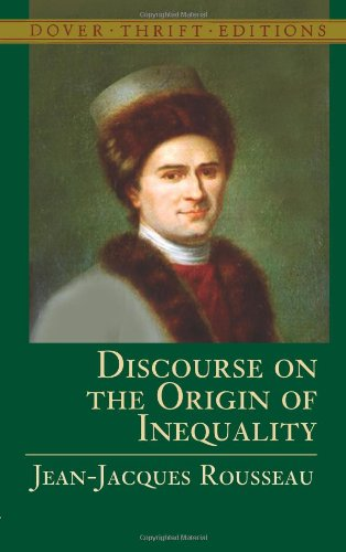 Discourse on the Origin of Inequality - Jean-Jacques Rousseau