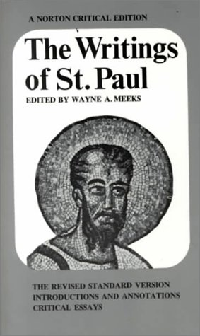 The Writings of St. Paul (Norton Critical Edition) - Wayne A. Meeks