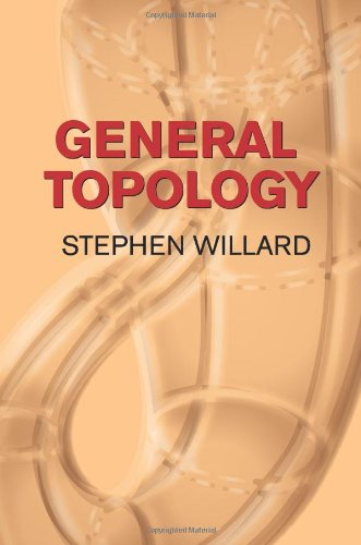General Topology (Dover Books on Mathematics) - Stephen Willard