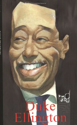 Duke Ellington (Haus Publishing - Life  & Times) - David Bradbury