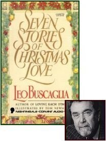 Seven Stories of Christmas Love - Leo F. Buscaglia