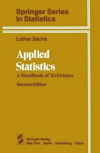 Applied Statistics: A Handbook of Techniques (Springer Series in Statistics) - Lothar Sachs