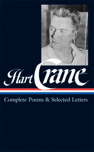 Hart Crane: Complete Poems and Selected Letters - Hart Crane