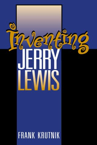 INVENTING JERRY LEWIS (Smithsonian Studies in the History of Film  &  Television) - KRUTNIK FRANK