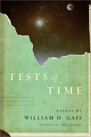 Tests of Time - William H. Gass