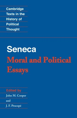 Seneca: Moral and Political Essays (Cambridge Texts in the History of Political Thought) - Seneca