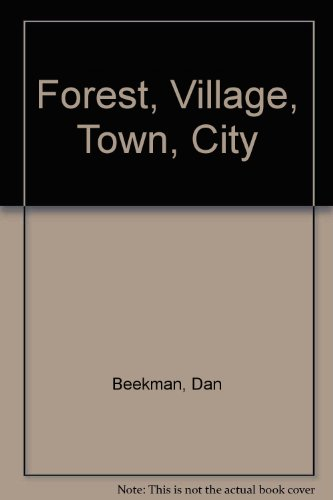 Forest, Village, Town, City