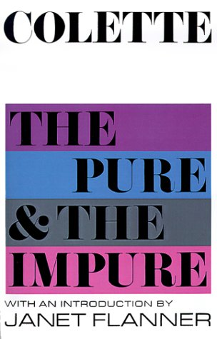 The Pure and the Impure - Colette; Collette; Herma Briffault