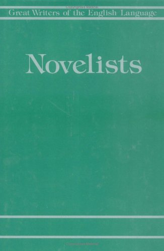 Novelists and Prose Writers: Great Writers of the English Language (Novelists  &  Prose Writers) - James Vinson; Daniel L. Kirkpatrick