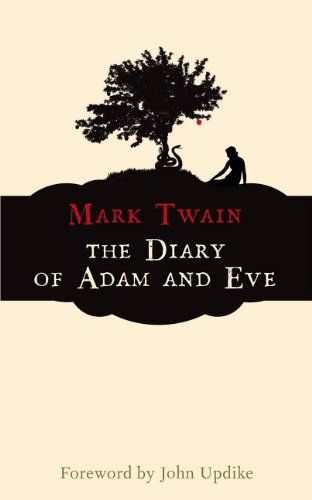 The Diary of Adam and Eve (Hesperus Classics) - Mark Twain