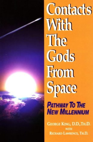 Contacts With The Gods From Space - George King