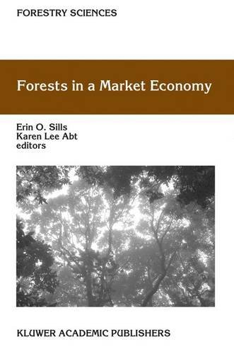 Forests in a Market Economy (Forestry Sciences) - Erin O. Sills; Karen Lee Abt