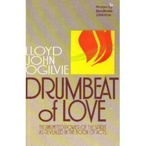 Drumbeat of Love - Lloyd J. Ogilvie
