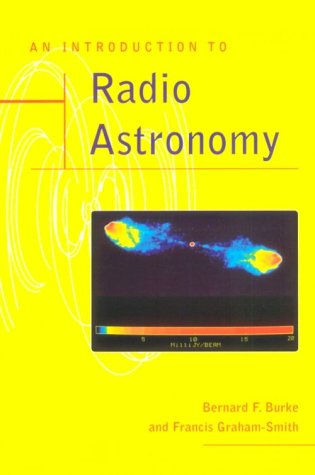 An Introduction to Radio Astronomy - Bernard F. Burke; Francis Graham-Smith