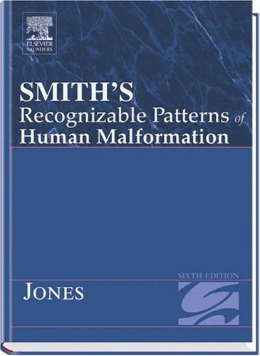 Smith's Recognizable Patterns Of Human Malformation Sixth Edition (Smith's Recognizable Patterns of Human Malformation) - Kenneth Jones