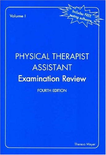 Physical Therapist Assistant Examination Review, Expanded Edition (2 Vol. Set) - Theresa Meyer PT