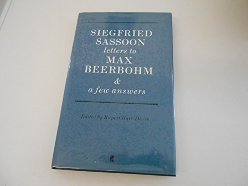Letters to Max Beerbohm with a Few Answers - Siegfried Sassoon
