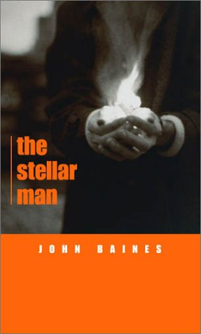 The Stellar Man, Second Edition (Hermetic Philosophy) - John Baines