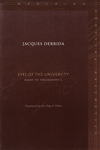 Eyes of the University: Right to Philosophy 2 (Meridian: Crossing Aesthetics) - Jacques Derrida