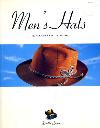 Bella Cosa: Men's Hats (Bella Cosa Library) (Bella Cosa Library) - Chronicle Books LLC Staff
