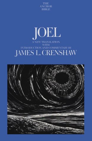 Joel: A New Translation with Notes (Anchor Bible) - James Crenshaw