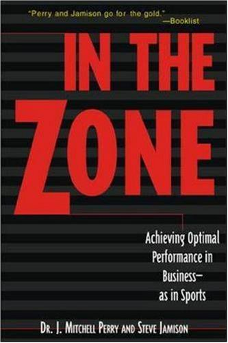 In The Zone - J. Mitchell Perry; Steve Jamison