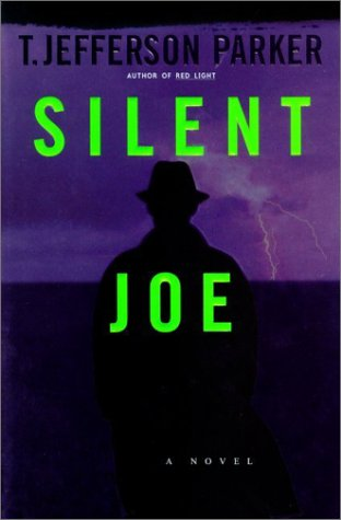 Silent Joe : A Novel by Parker, T. Jefferson