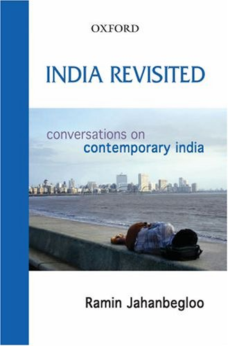 India Revisited: Conversations on Contemporary India - Ramin Jahanbegloo