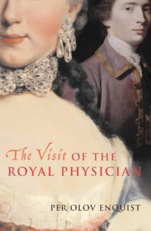 The Visit of the Royal Physician - Per Olov Enquist