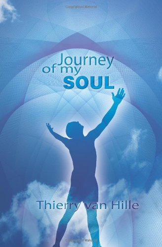 Journey of my Soul - Thierry van Hille